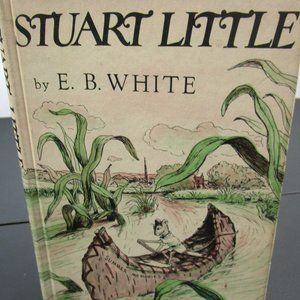 "First Edition E.B. White's ""Stuart Little"""